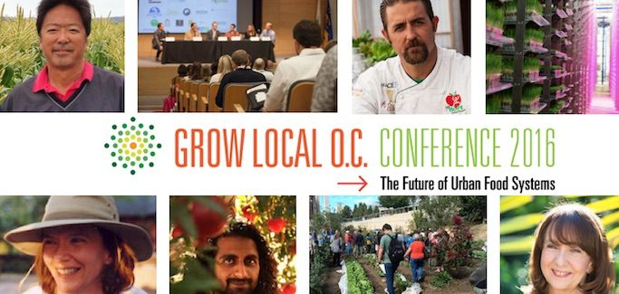 Only 6 Days Left Until the 'Grow Local OC: Future of Urban Food Systems Conference'