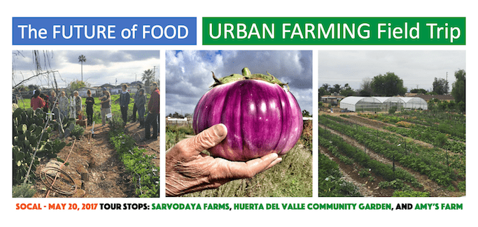 future of food urban farming field trip inland southern california